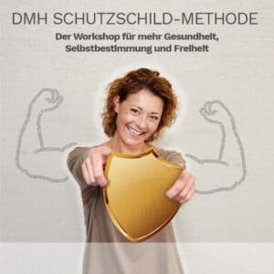 Dm-Harmonics-wie werde ich emotional staerker-DMH Schutzschild gegen emotionale Attacken